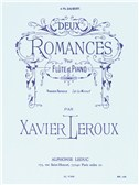 Xavier Leroux: Deux Romances (Flute/Piano)