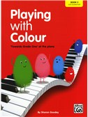 Sharon Goodey: Playing With Colour - 'Towards Grade One' At The Piano (Book 3)