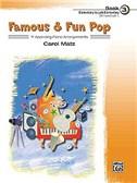 Carol Matz: Famous And Fun Pop - Book Three