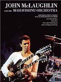 John McLaughlin And The Mahavishnu Orchestra