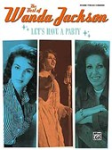 The Best Of Wanda Jackson -  Let's Have A Party