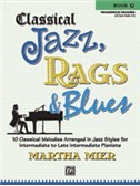 Martha Mier: Classical Jazz, Rags And Blues - Book 3