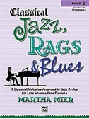Martha Mier: Classical Jazz, Rags And Blues - Book 4
