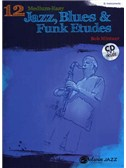 Bob Mintzer: 12 Medium-Easy Jazz, Blues & Funk Etudes (Eb Inst.)