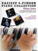 Easiest 5-Finger Piano Collection: Elton John