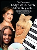 Play Piano With... Lady Gaga, Adele, Alicia Keys etc.. PVG Sheet Music, CD