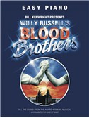 Willy Russell: Blood Brothers - Easy Piano