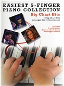 Easiest 5-Finger Piano Collection: Big Chart Hits