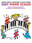 Denes Agay's Learning To Play Piano - Scale Book