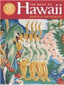 The Music Of Hawaii - Roots And Influences (Hardback)
