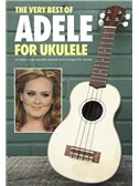 The Very Best Of Adele For Ukulele