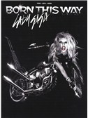 Lady Gaga: Born This Way (PVG). Sheet Music