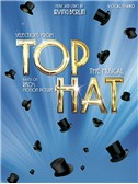 Irving Berlin: Selections From Top Hat The Musical