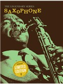 The Legendary Series: Saxophone