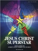 Andrew Lloyd Webber/Tim Rice: Jesus Christ Superstar (Updated Edition)