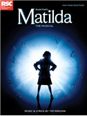 Tim Minchin: Roald Dahl's Matilda - The Musical (Easy Piano)