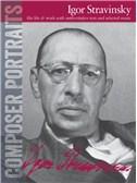 Composer Portraits: Igor Stravinsky