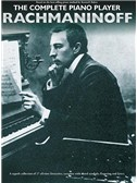 The Complete Piano Player: Rachmaninoff