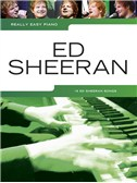 Really Easy Piano: Ed Sheeran