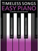 Timeless Songs For Easy Piano