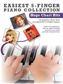 Easiest 5-Finger Piano Collection: Huge Chart Hits