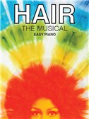 Hair: The Musical (Easy Piano)