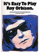 It's Easy To Play Roy Orbison
