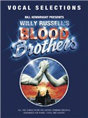 Willy Russell: Blood Brothers - Vocal Selections