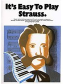 It's Easy To Play Strauss