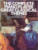 The Complete Piano Player: Great Classical Themes