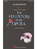 Andrew Lloyd Webber: Masquerade (The Phantom Of The Opera) - SATB/Piano