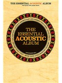 The Essential Acoustic Album (Chord Songbook)