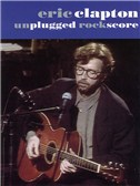 Eric Clapton: Unplugged Rock Score