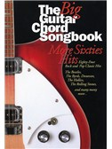 The Big Guitar Chord Songbook: More Sixties Hits