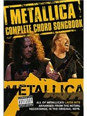Metallica: Complete Chord Songbook - The Later Years