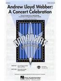 Andrew Lloyd Webber: A Concert Celebration (SATB)