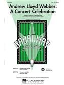 Andrew Lloyd Webber: A Concert Celebration (SAB)