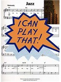 I Can Play That! Jazz