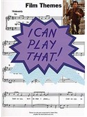 I Can Play That! Film Themes