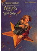 Smashing Pumpkins: Mellon Collie And The Infinite Sadness Authentic Guitar Tab Edition