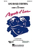 Andrew Lloyd Webber: Love Changes Everything (Aspects Of Love) - SAB/Piano