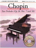 Chopin: Two Preludes (OP.28, Nos. 7 and 20)