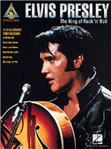 Elvis Presley: The King Of Rock 'n' Roll Guitar Recorded Versions