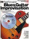 Fast Forward: Blues Guitar Improvisation