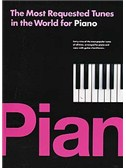 The Most Requested Tunes In The World For Piano