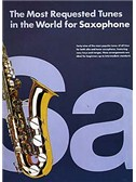 The Most Requested Tunes In The World For Saxophone