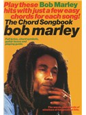 Bob Marley: The Chord Songbook
