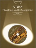 Guest Spot Abba: Playalong For Alto Saxophone