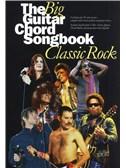 The Big Guitar Chord Songbook: Classic Rock