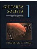 Guitarra Solista: Metodo completo para el aprendizaje de la tecnica de la guitarra